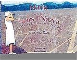 Maria and the Stars of Nazca / Maria y las Estrellas de Nazca (Bilingual Edition) (Spanish Edition)