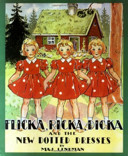 Flicka Ricka Dicka Books Flicka Ricka Dicka And The