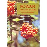 Rowan: Tree of Protectionby Chris Howkins