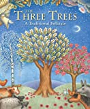 img - for The Three Trees book / textbook / text book