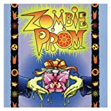 Zombie Prom - Original Off-Broadway Cast Recording