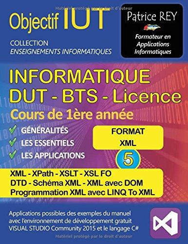 Dut Informatique Xml Xpath Xslt et Dtd Tome 5