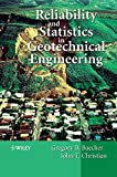 Reliability and Statistics in Geotechnical Engineering (0471498335) by Gregory Baecher