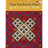 That Patchwork Place Quilt Collection ~ Martingale & Company