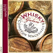 Whisky Galore Audiobook by Compton Mackenzie Narrated by David Rintoul