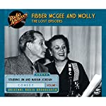 Fibber McGee and Molly: The Lost Episodes, Volume 1 | Don Quinn,Marian Driscoll, full cast