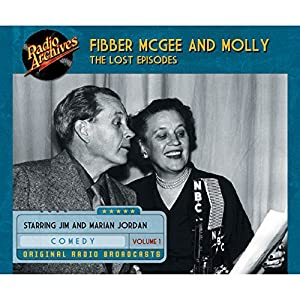 Fibber McGee and Molly: The Lost Episodes, Volume 1 Radio/TV Program