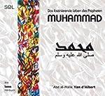 Muhammad: Das faszinierende Leben des...