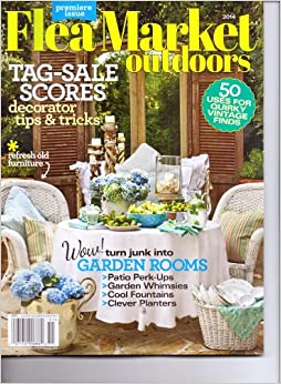 flea market outdoors magazine premier issue country decorating