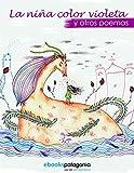La ni�a color violeta y otros poemas