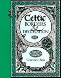 Celtic Borders & Decoration (0713723300) by Helena Paterson