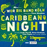 "Caribbean Nightvon ""Wdr Big Band Conducted..."""