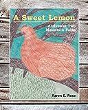 A Sweet Lemon Arrives at Two Mountain Farm