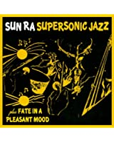 Supersonic Jazz + Fate In A Pleasant Mood (1956 & 1960-61)