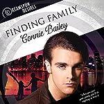 Finding Family: Dreamspun Desires, Book 11 | Connie Bailey