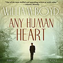 Any Human Heart: A Novel (       UNABRIDGED) by William Boyd Narrated by Simon Vance