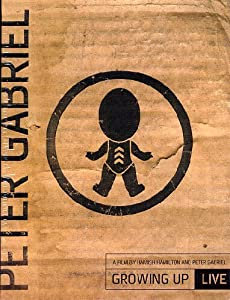 Peter Gabriel - Growing Up Live [DVD] [2003]