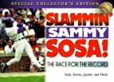 Slammin Sammy Sosa!: The Race for the Record