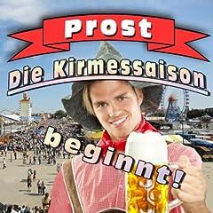 Prost - Die Kirmessaison beginnt Songtitel: Schluss, aus und vorbei Songposition: 20 Anzahl Titel auf Album: 30 veröffentlicht am: 08.04.2013