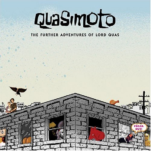 Further Adventures of Lord Quas