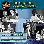 The Old Gold Comedy Theatre, Volume 2 |  NBC Radio