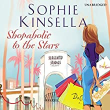 Shopaholic to the Stars (       UNABRIDGED) by Sophie Kinsella Narrated by Clare Corbett