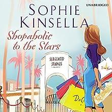 Shopaholic to the Stars | Livre audio Auteur(s) : Sophie Kinsella Narrateur(s) : Clare Corbett