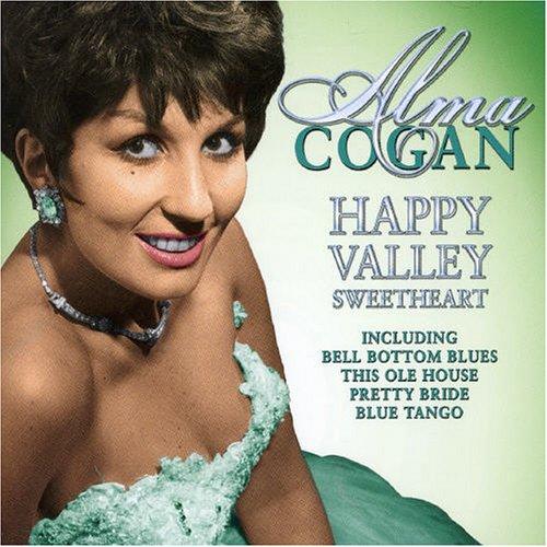 Alma Cogan - Happy Valley Sweetheart - Zortam Music