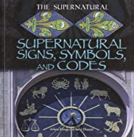 Supernatural Signs, Symbols, and Codes