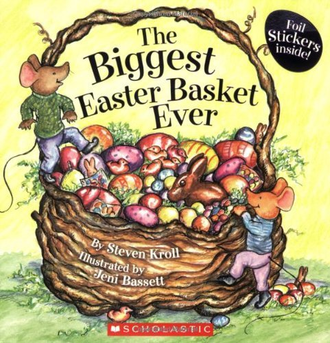 The Biggest Easter Basket Ever by Steven Kroll (2008-02-01) (The Biggest Easter Basket Ever compare prices)