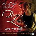 Blood Lust: The Preternaturals, Book 1 (       UNABRIDGED) by Zoe Winters Narrated by Chet Williamson