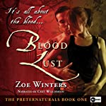 Blood Lust: The Preternaturals, Book 1 | Zoe Winters