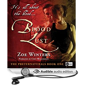 Blood Lust: The Preternaturals, Book 1 (Unabridged)