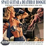 Space Guitar & Deathray Boogie