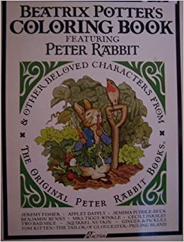 Beatrix Potters Coloring Book Featuring Peter Rabit Amp Other Beloved Characters From The