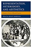 img - for Representation, Heterodoxy, and Aesthetics: Essays in Honor of Ronald Paulson book / textbook / text book