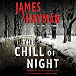 The Chill of Night: A McCabe and Savage Thriller, Book 2 | James Hayman