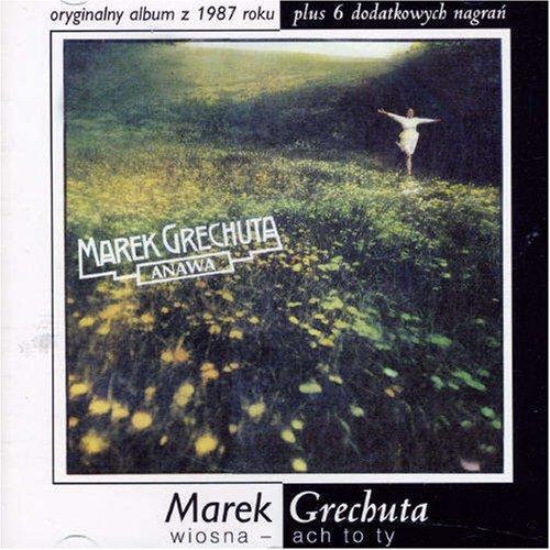 Marek Grechuta - Wiosna - Ach To Ty - Zortam Music