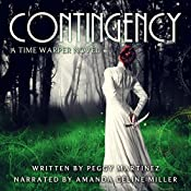 Contingency: Sage Hannigan Time Warper, Book 1 | [Peggy Martinez]