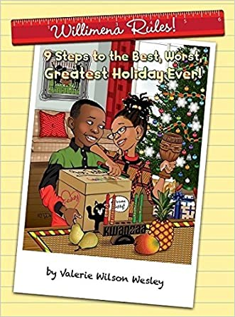 Willimena Rules: 9 Steps to the Best, Worst, Greatest Holiday Ever!
