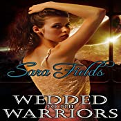 Wedded to the Warriors | Sara Fields