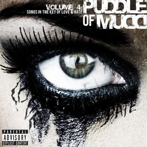 Puddle Of Mudd - Songs in the Key of Love & Hate, Vol. 4 - Zortam Music