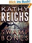 Swamp Bones: A Novella