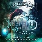 Keeper of the Peace: Graveyard Guardians, Book 2 | Jennifer Malone Wright