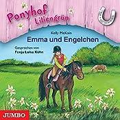 Emma und Engelchen (Ponyhof Liliengrün 6) | Kelly McKain