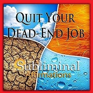 Quit Your Dead-End Job Subliminal Affirmations Rede