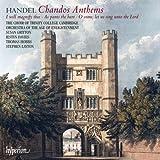 HANDEL. Chandos Anthems. Trinity College Choir, Layton