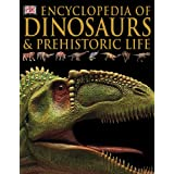 Encyclopedia of Dinosaurs & Prehistoric Lifeby Kitty Blount