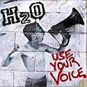 H2o - Use Your Voice [Audio CD]<br>$388.00