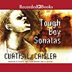 Tough Boy Sonatas | Curtis Crisler